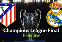 Champions League Final 2016: Atletico Madrid v Real Madrid prediction and preview
