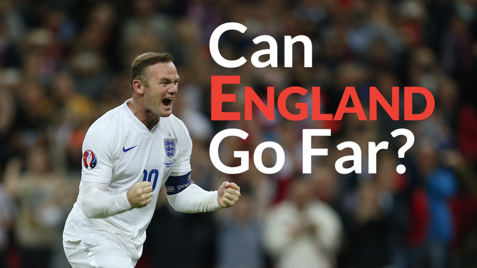 Euro 2016: Can England go all the way in France this summer?