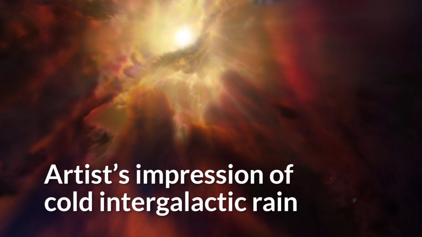 Artist's impression of cold intergalactic rain