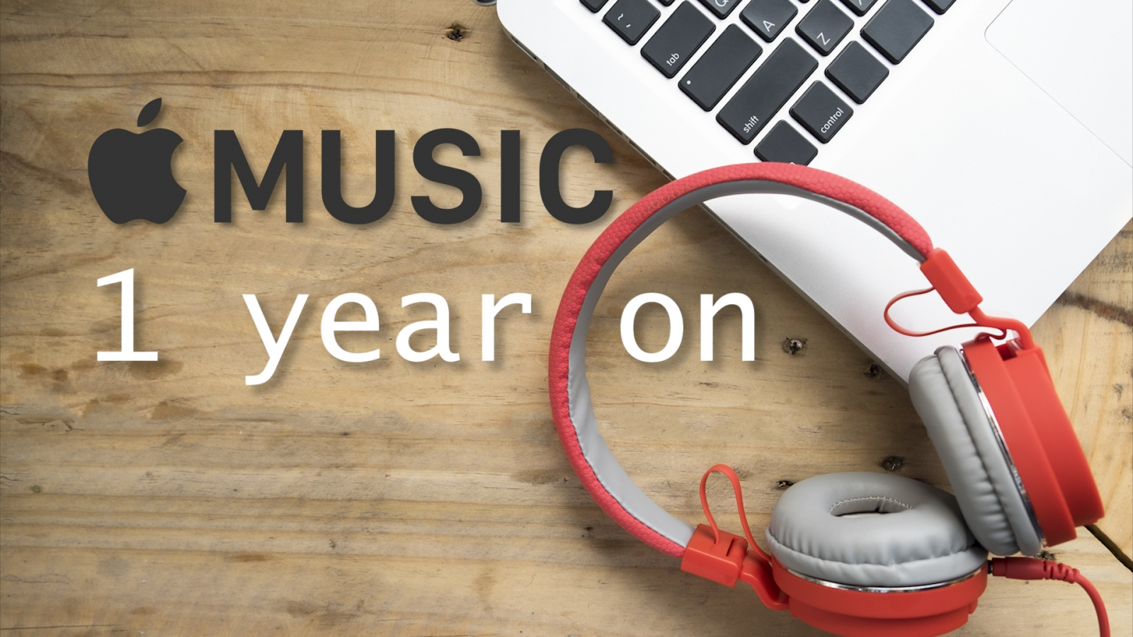 Apple Music one year on