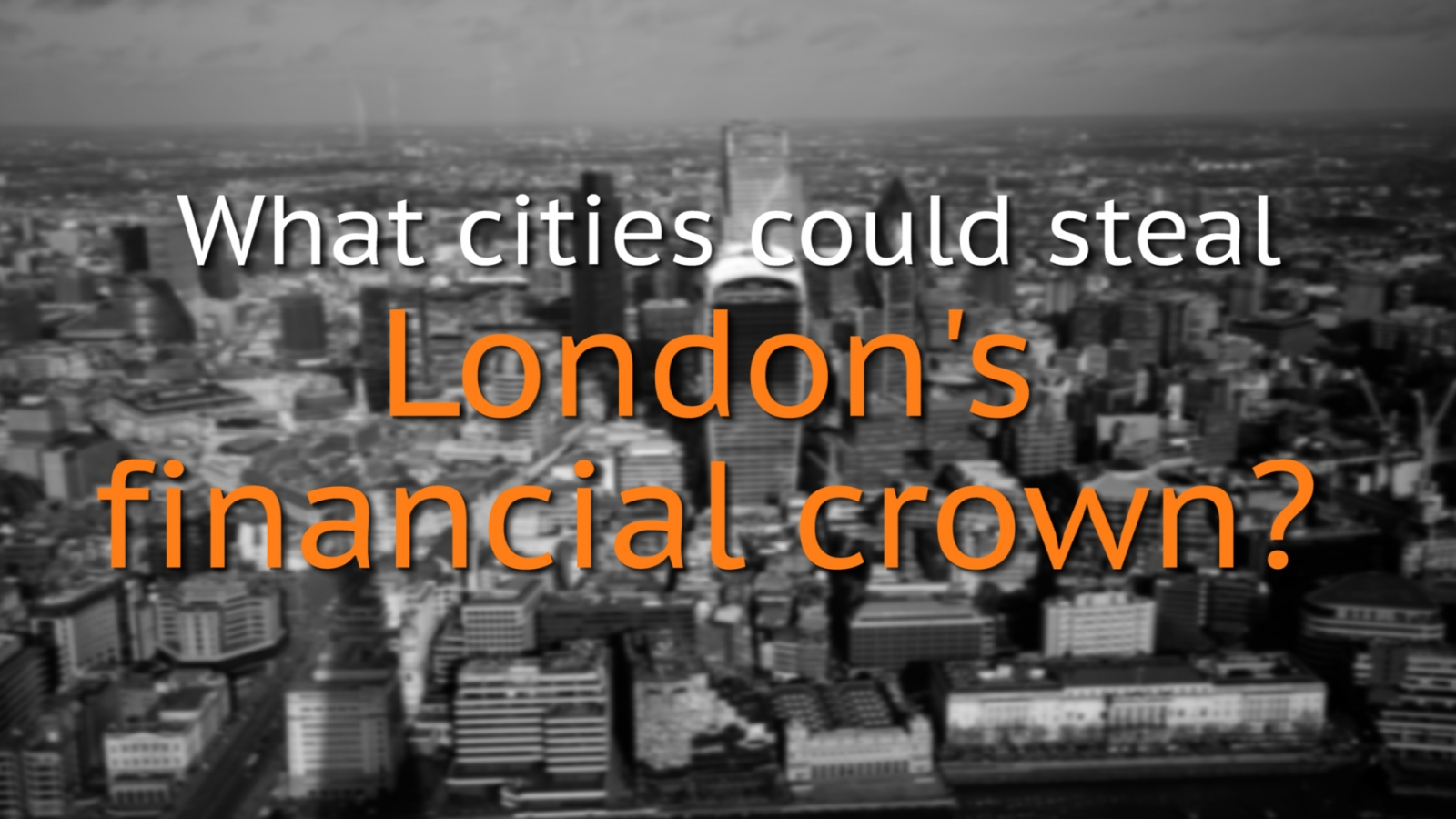 Brexit: Could Paris, Amsterdam or Dublin steal London's finance crown?