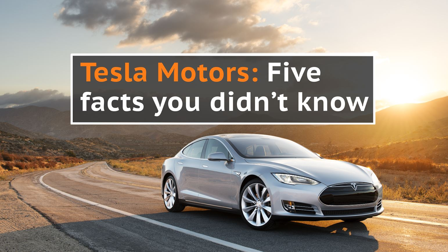 Tesla Motors: Five facts you didn't know