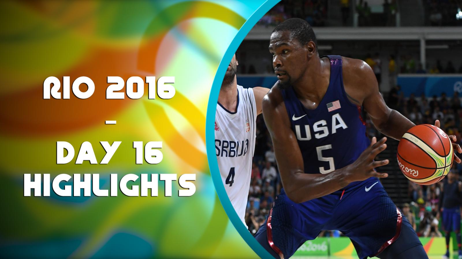 Rio 2016 Olympics: Day 16 highlights