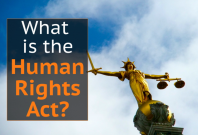 What is the Human Rights Act?