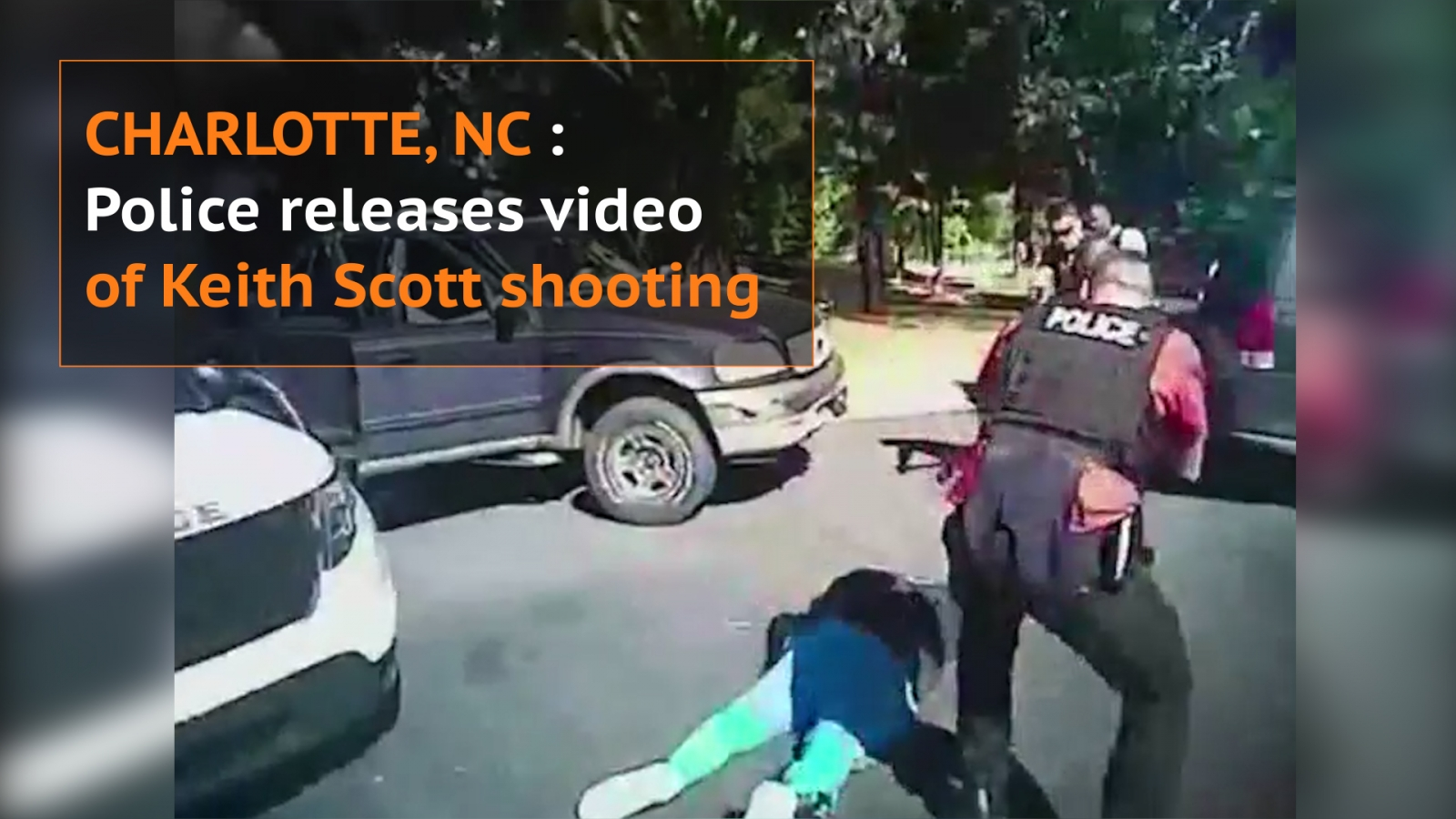 Charlotte police releases video footage of Keith Lamont Scott shooting