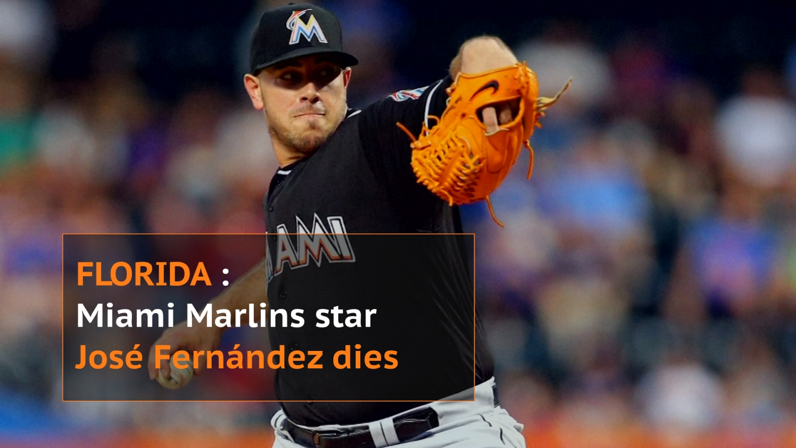 Miami Marlins baseball star José Fernández killed in boat crash