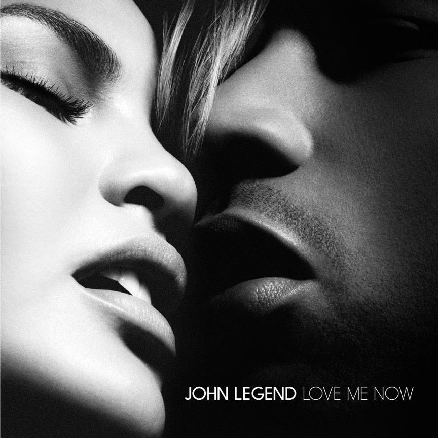 John Legend Love Me Now