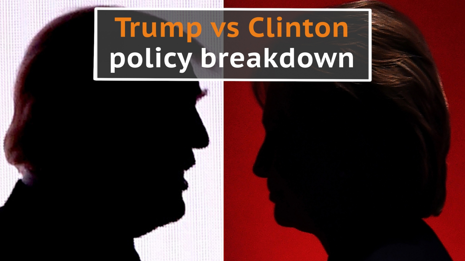 Trump vs Clinton policy breakdown