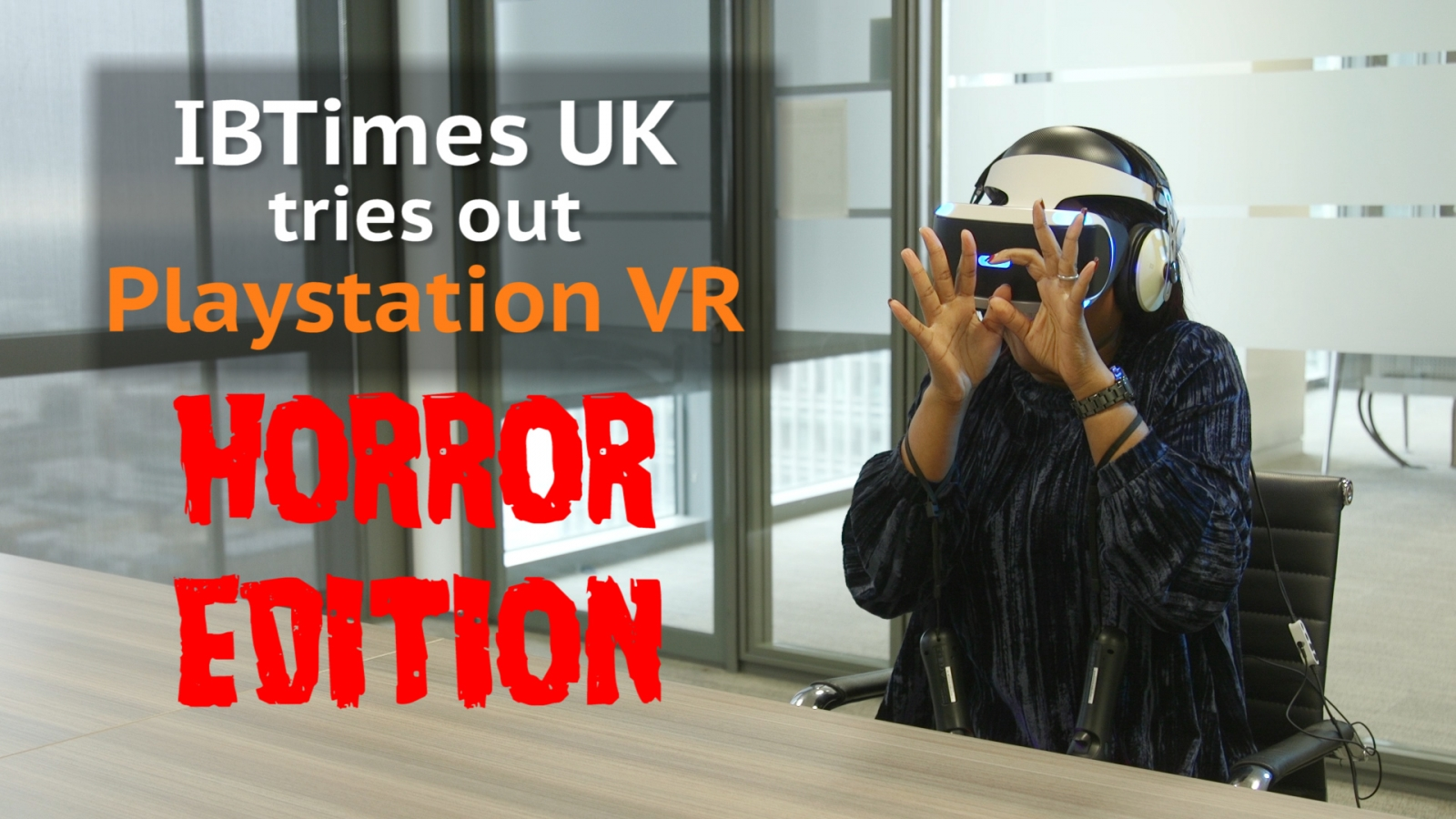 Watch IBTimes UK try some terrifying PlayStation VR horror games for Halloween