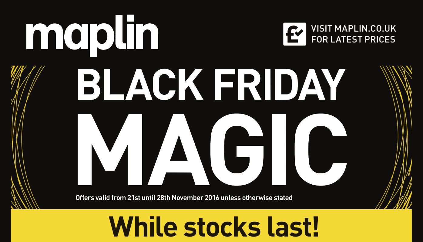 Maplin Black Friday 2016 Sales