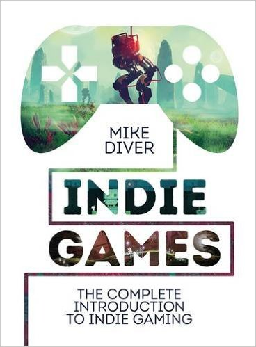Mike Diver Intro to Indie