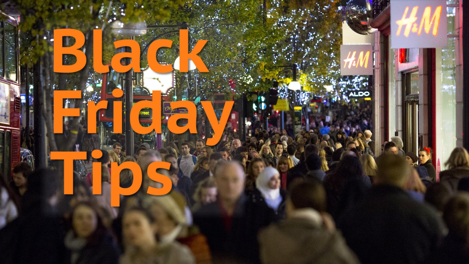 Black Friday: Top tips