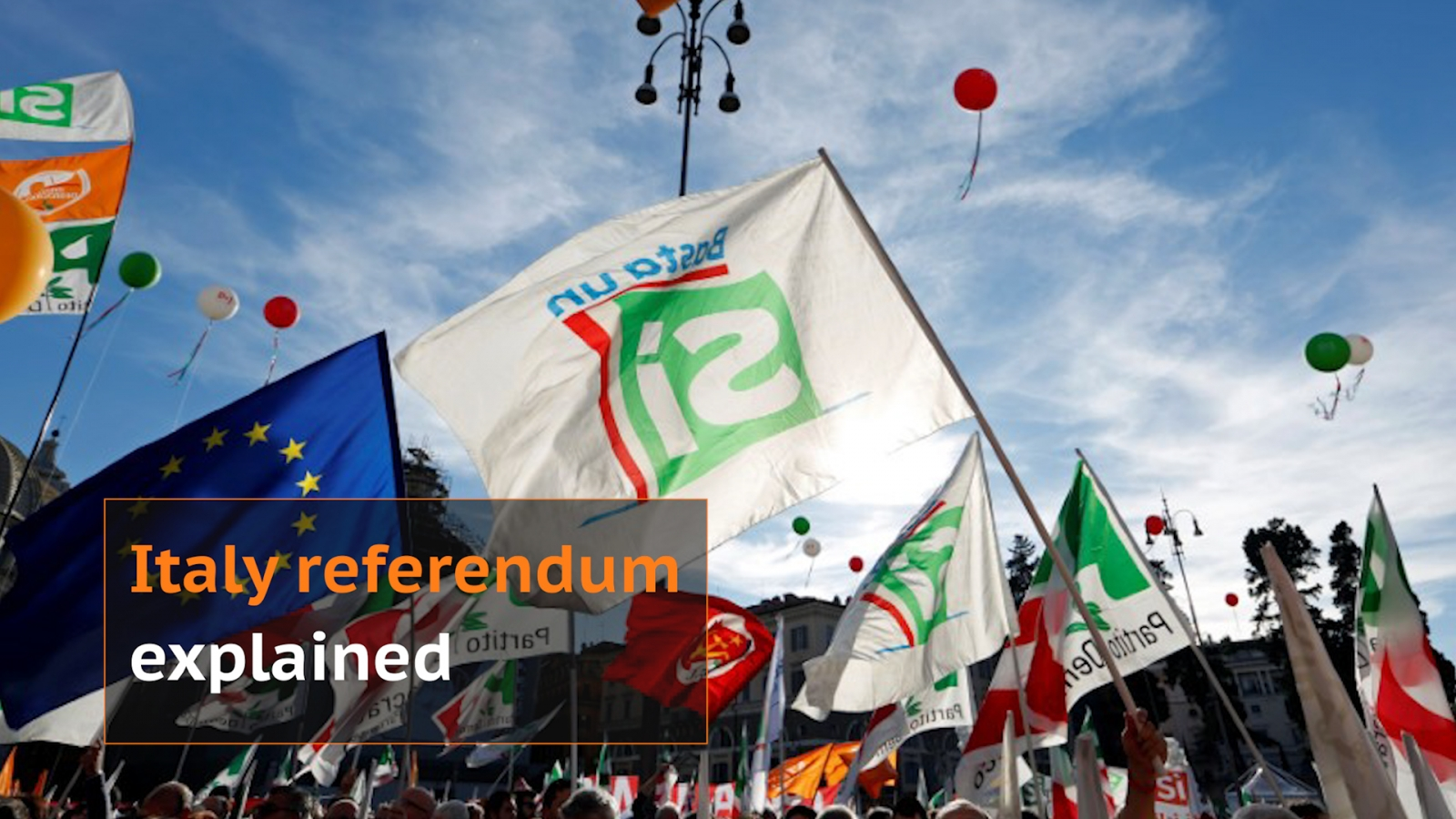 Italy referendum: What is at stake?