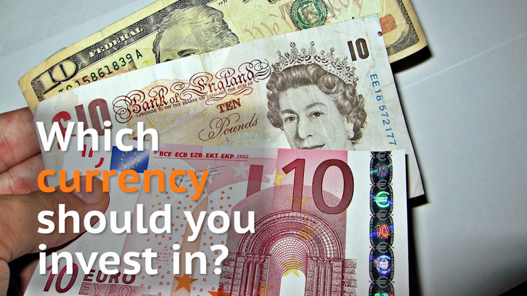 HOLD Dollar, pound, euro or yen: Which currency should you invest in?
