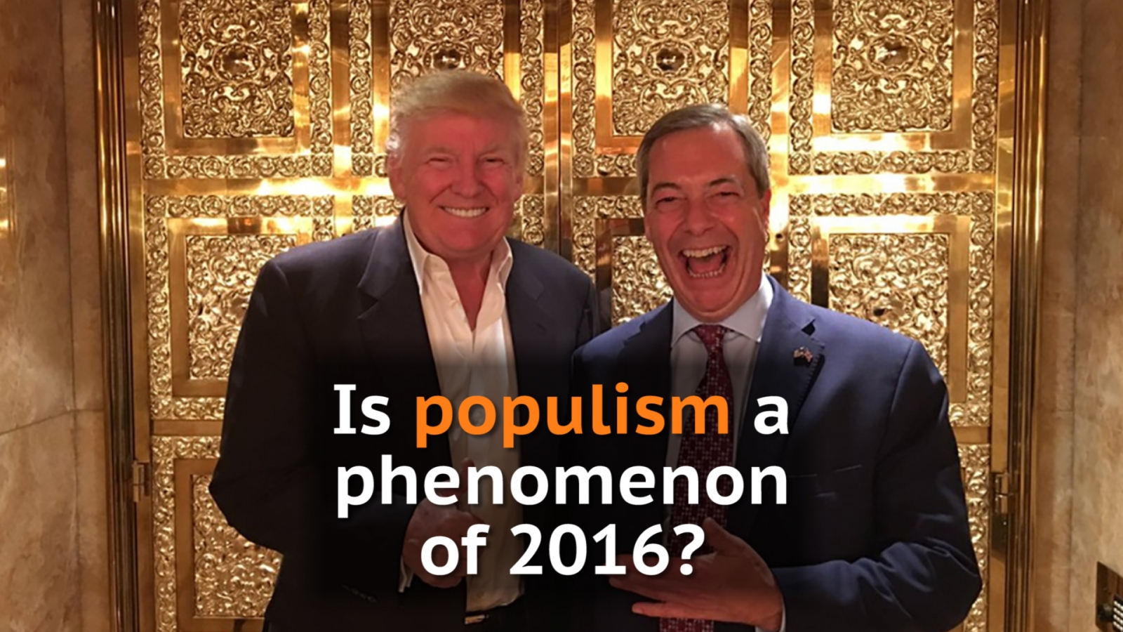 Is populism a phenomenon of 2016?