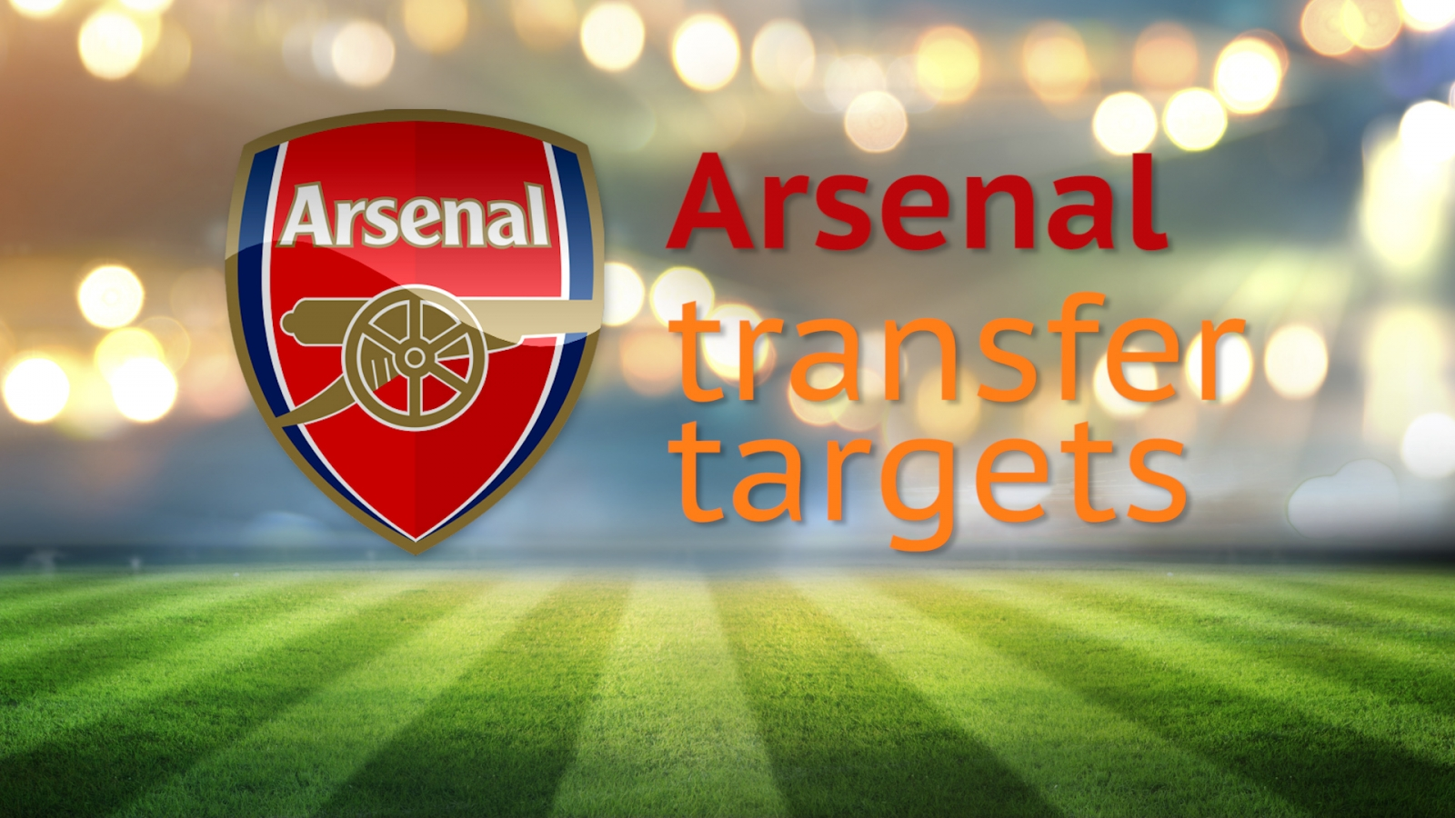 Arsenal transfer targets