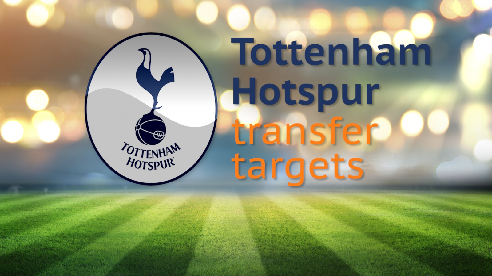 Spurs transfer targets