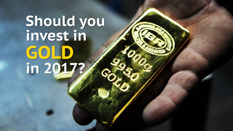 Should you invest in gold in 2017?