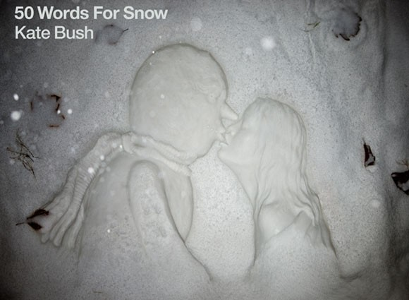Kate Bush-50 Words For Snow
