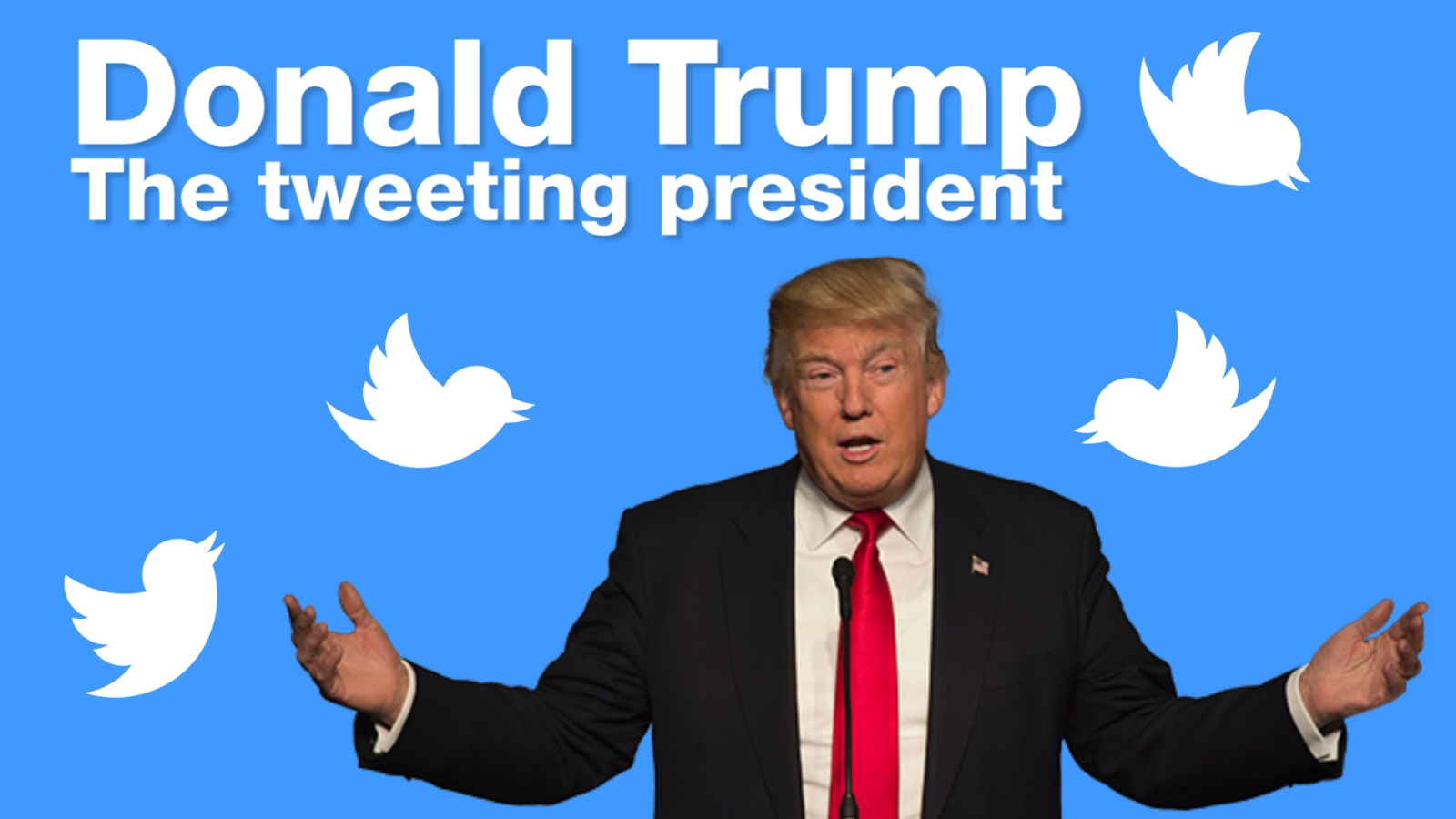 Donald Trump: The Twitter president