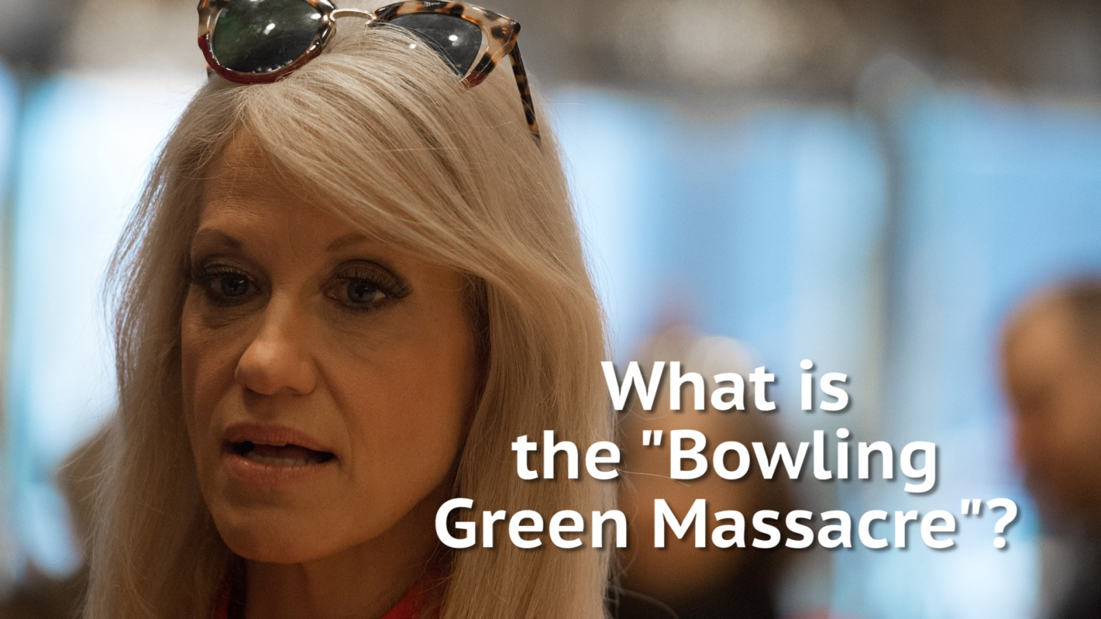What is the 'Bowling Green Massacre'?