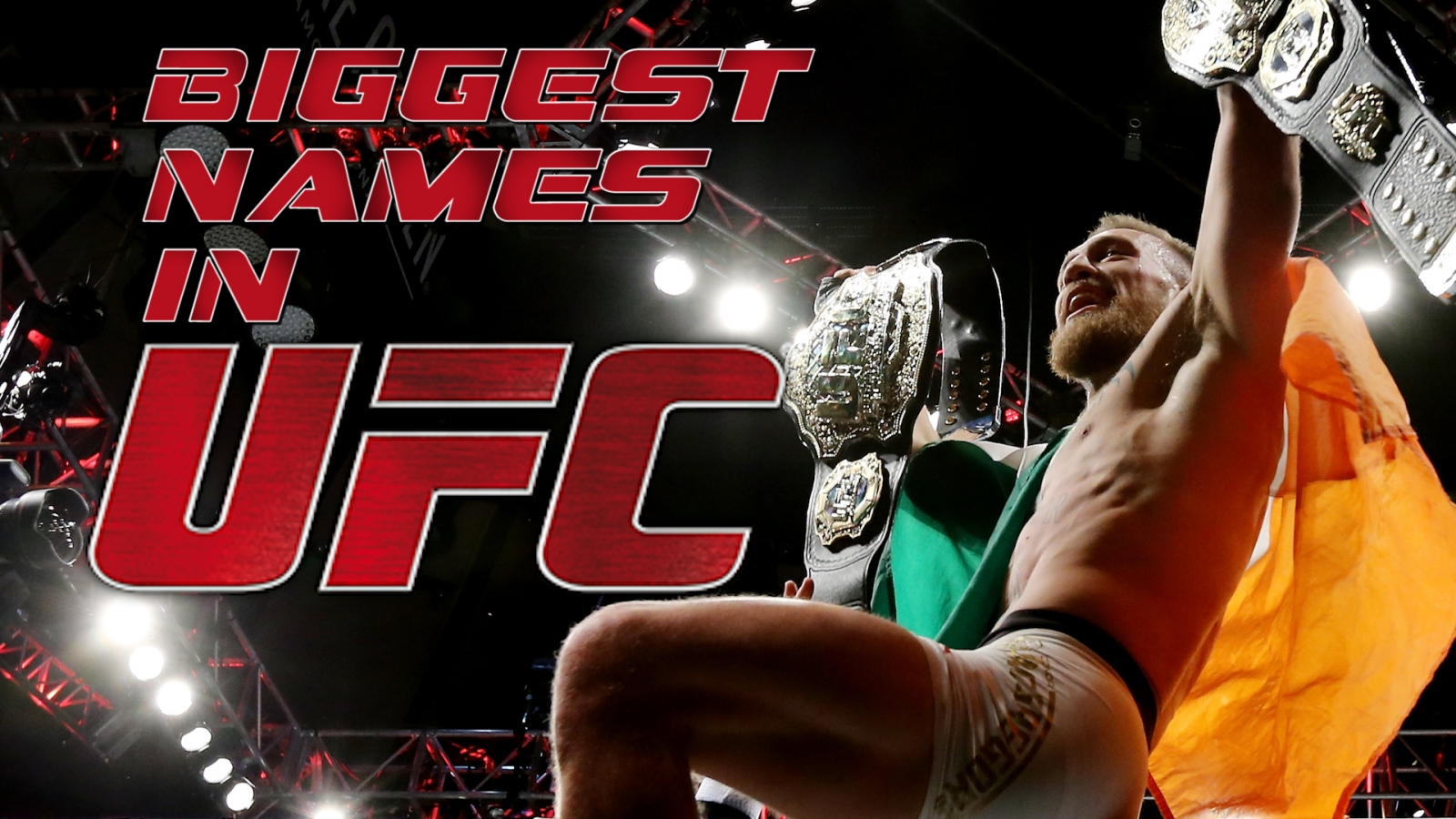 Biggest names in UFC