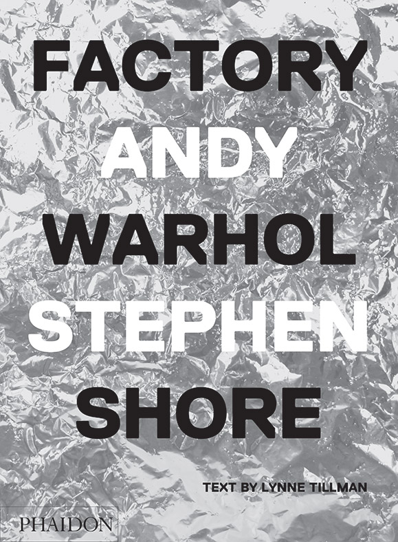 Factory Andy Warhol Stephen Shore