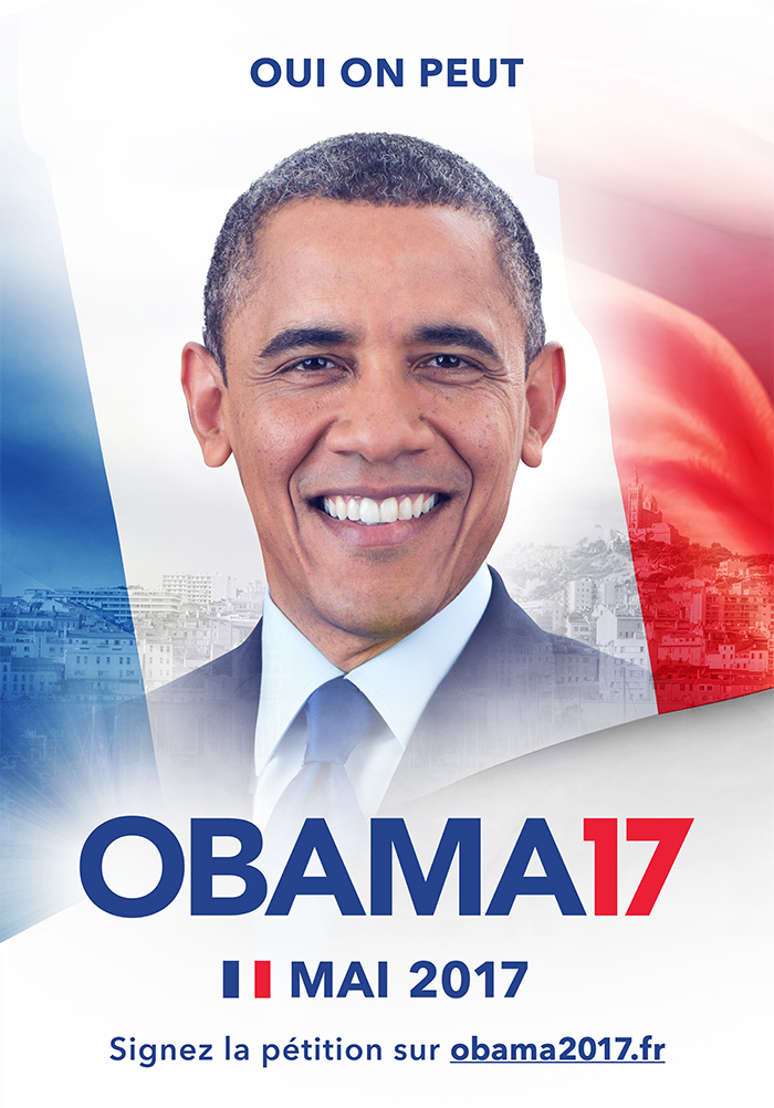 Move over Marine Le Pen and Francois Fillon, France wants ... Obama Campaign Poster Official