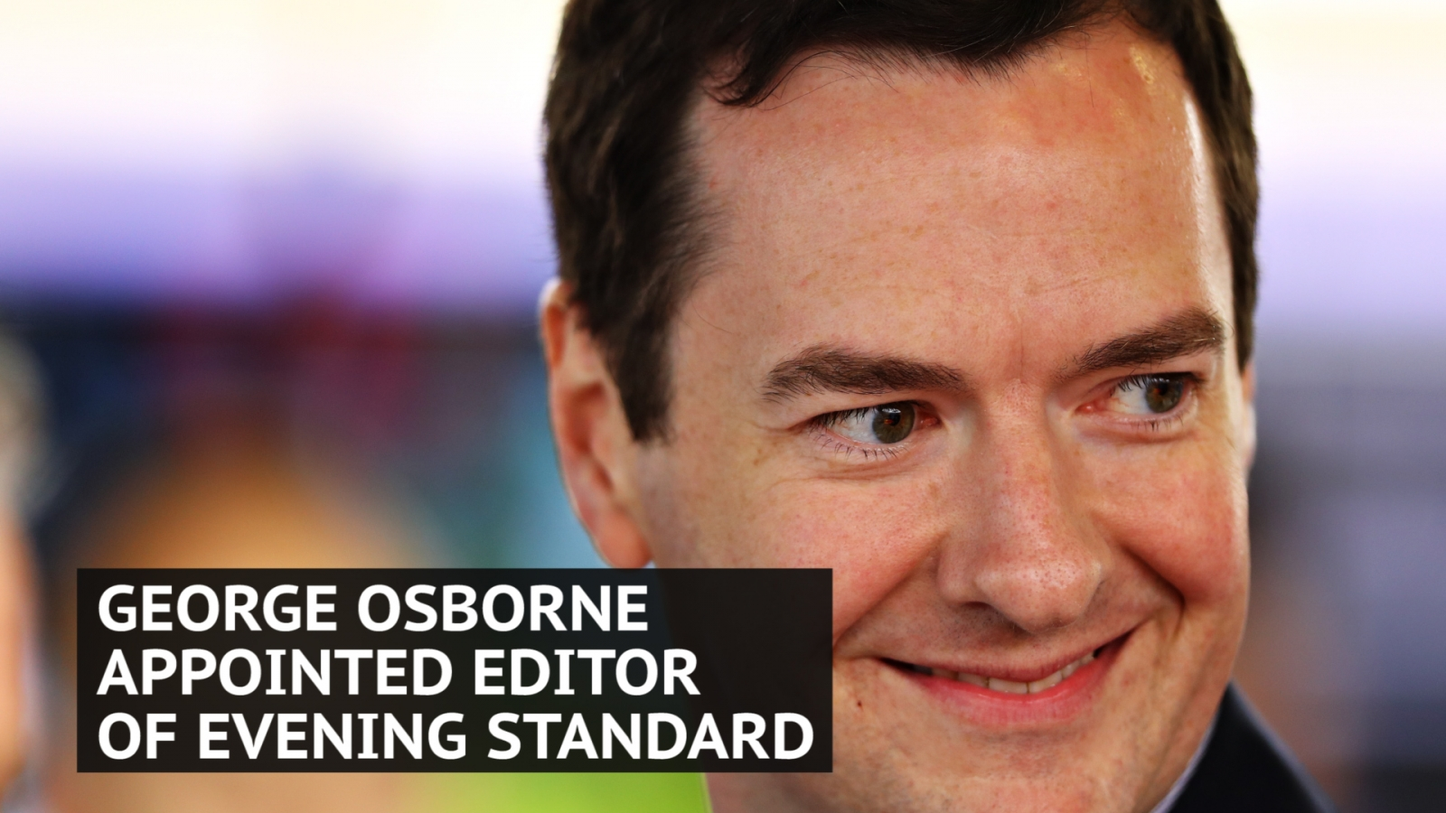 Former chancellor George Osborne appointed editor of Evening Standard