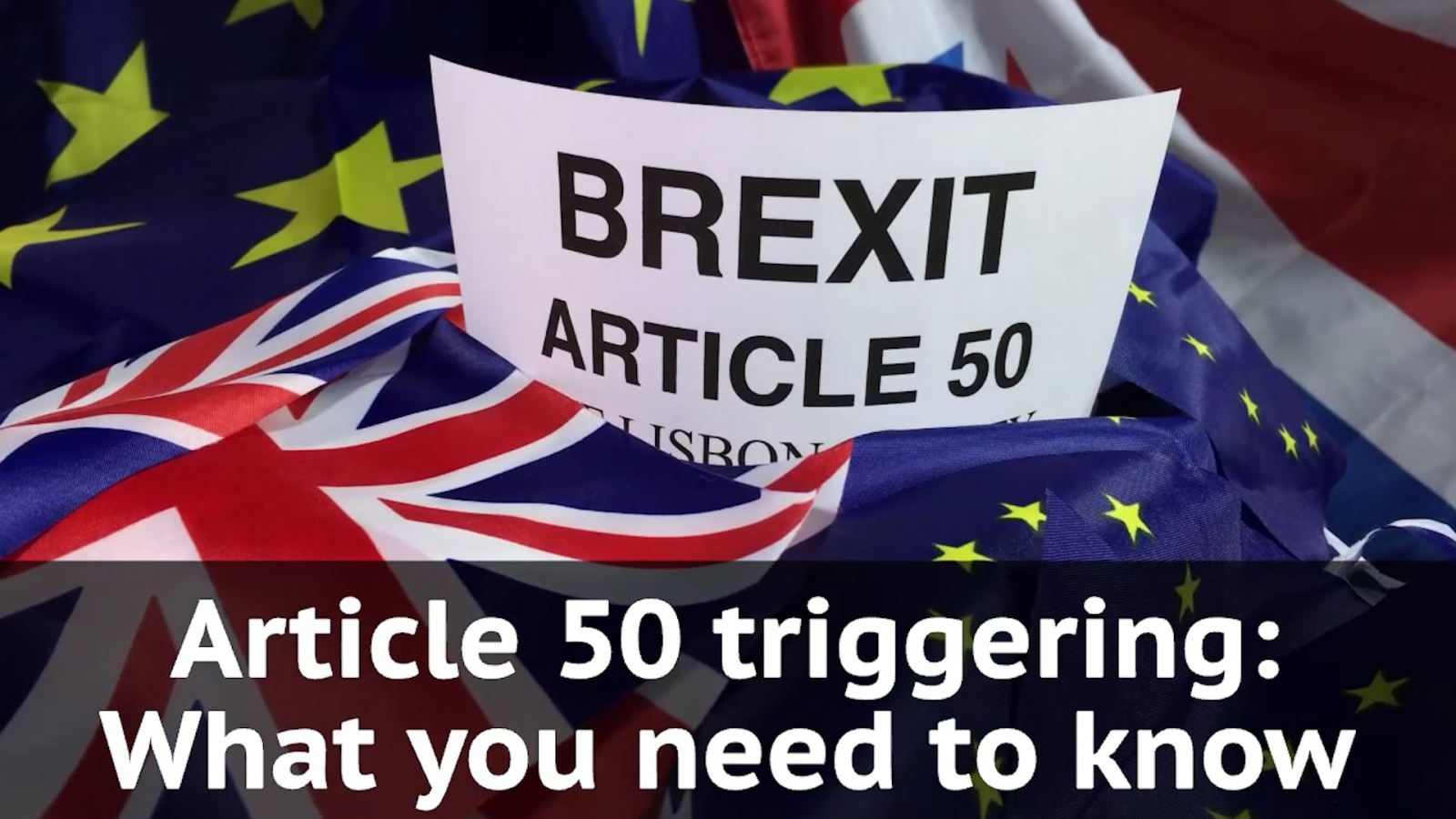 Triggering Article 50: What you need to know