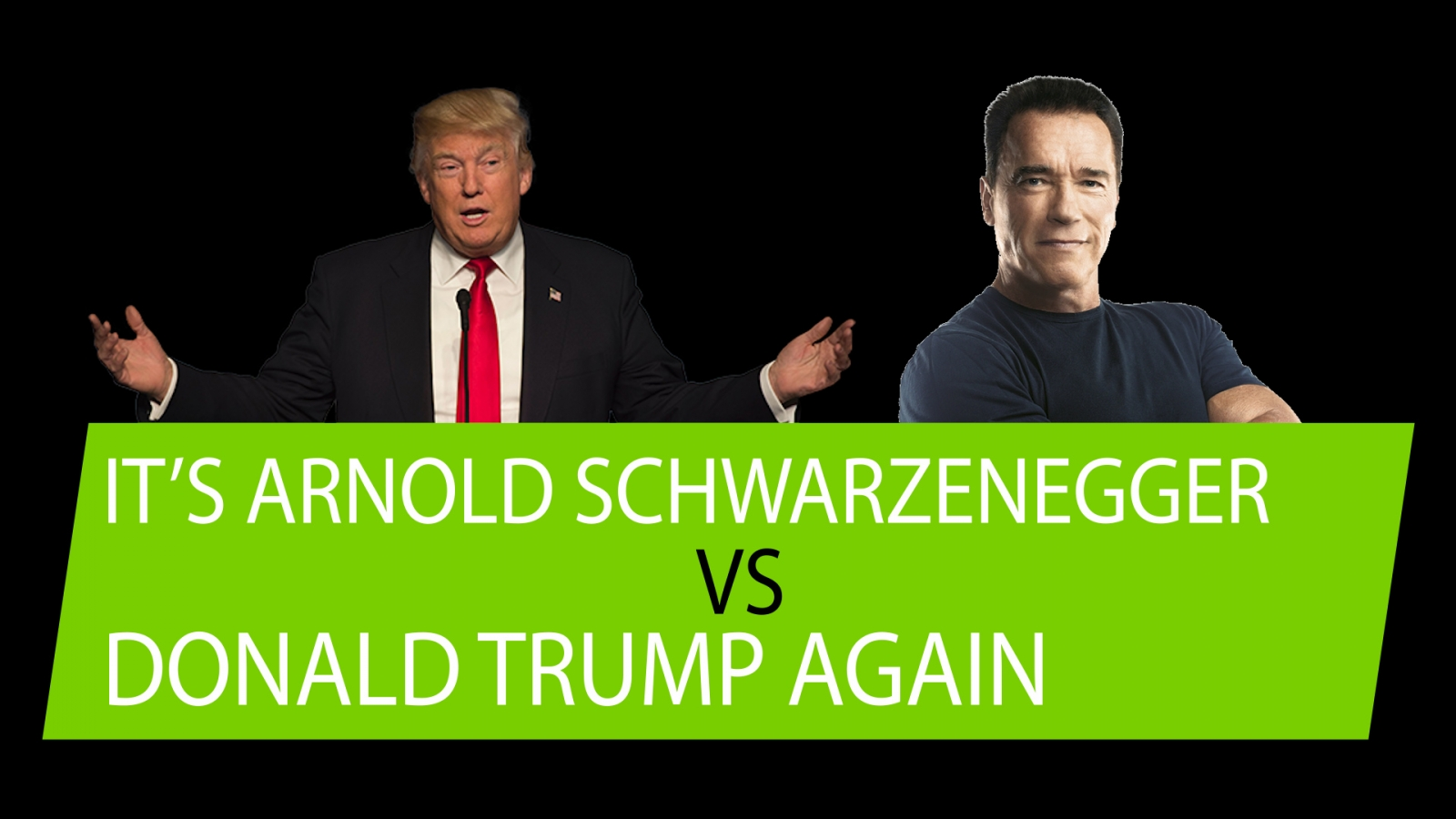 Arnold Schwarzenegger ramps up his feud with Donald Trump again