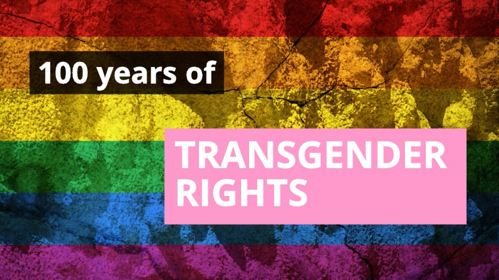 100 years of transgender rights
