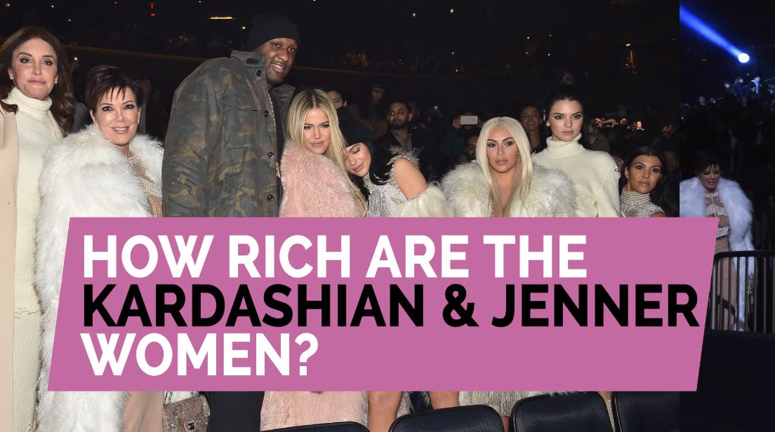 how-rich-are-the-kardashian-jenner-women