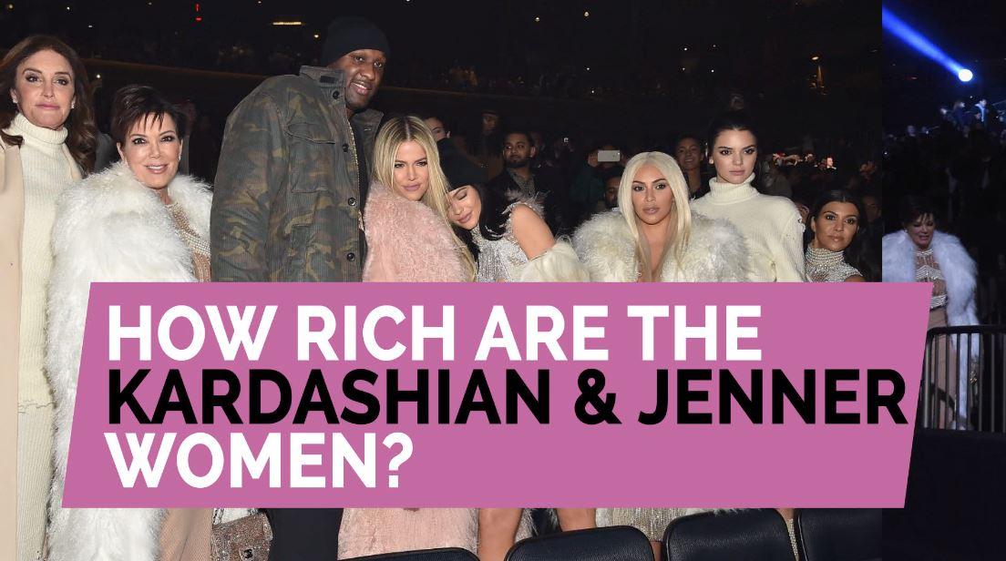 how-rich-are-the-kardashian-jenner-women