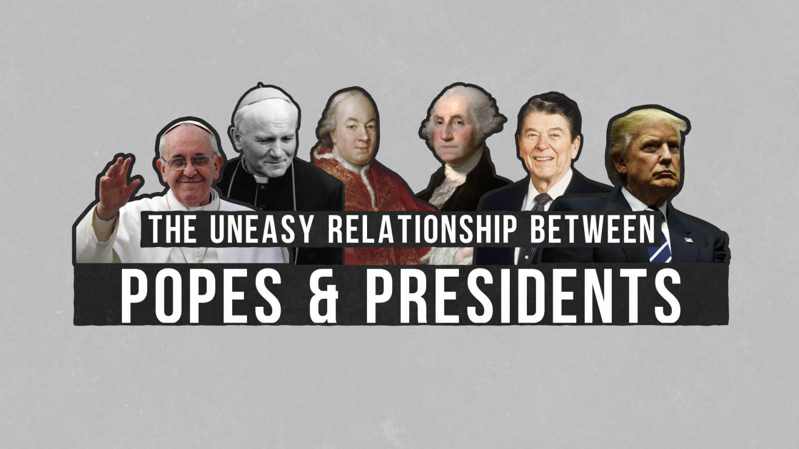 the-uneasy-relationship-between-popes-and-presidents