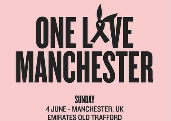One Love Manchester concert