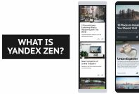 What is Yandex Zen and how does it work?