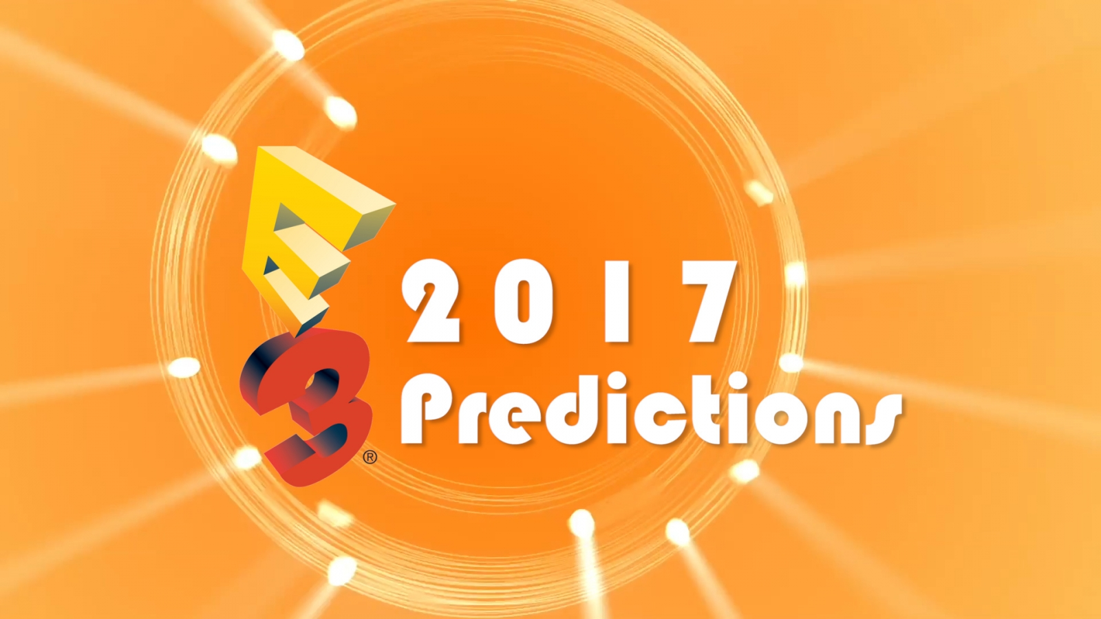 E3 2017 predictions