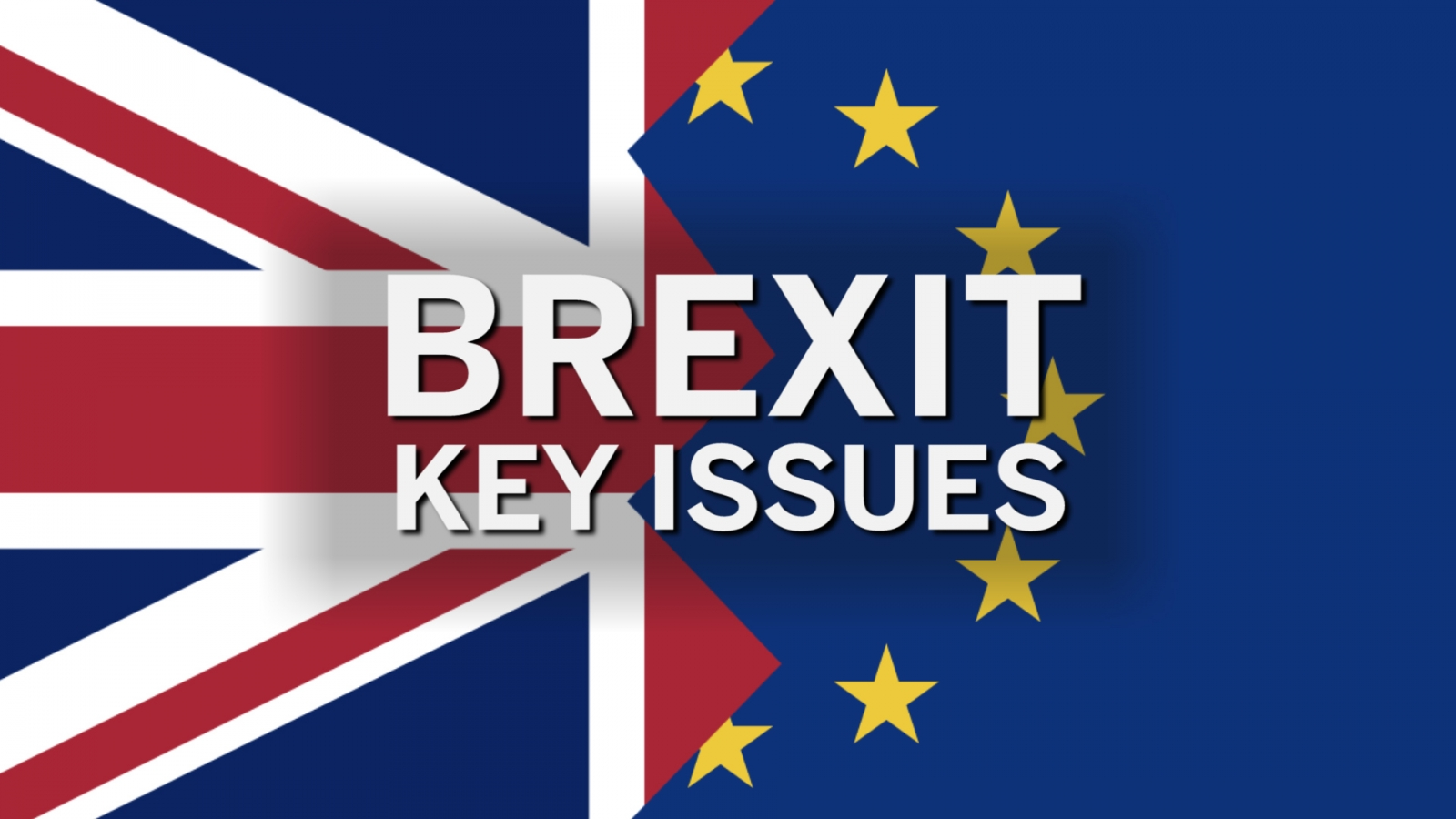 Brexit Negotiations: Four Biggest Issues