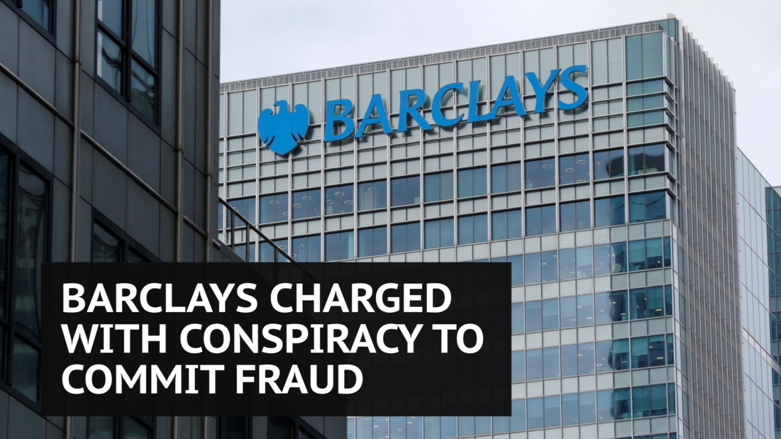 barclays-charged-with-conspiracy-to-commit-fraud-over-2008-financial-crisis-fundraising
