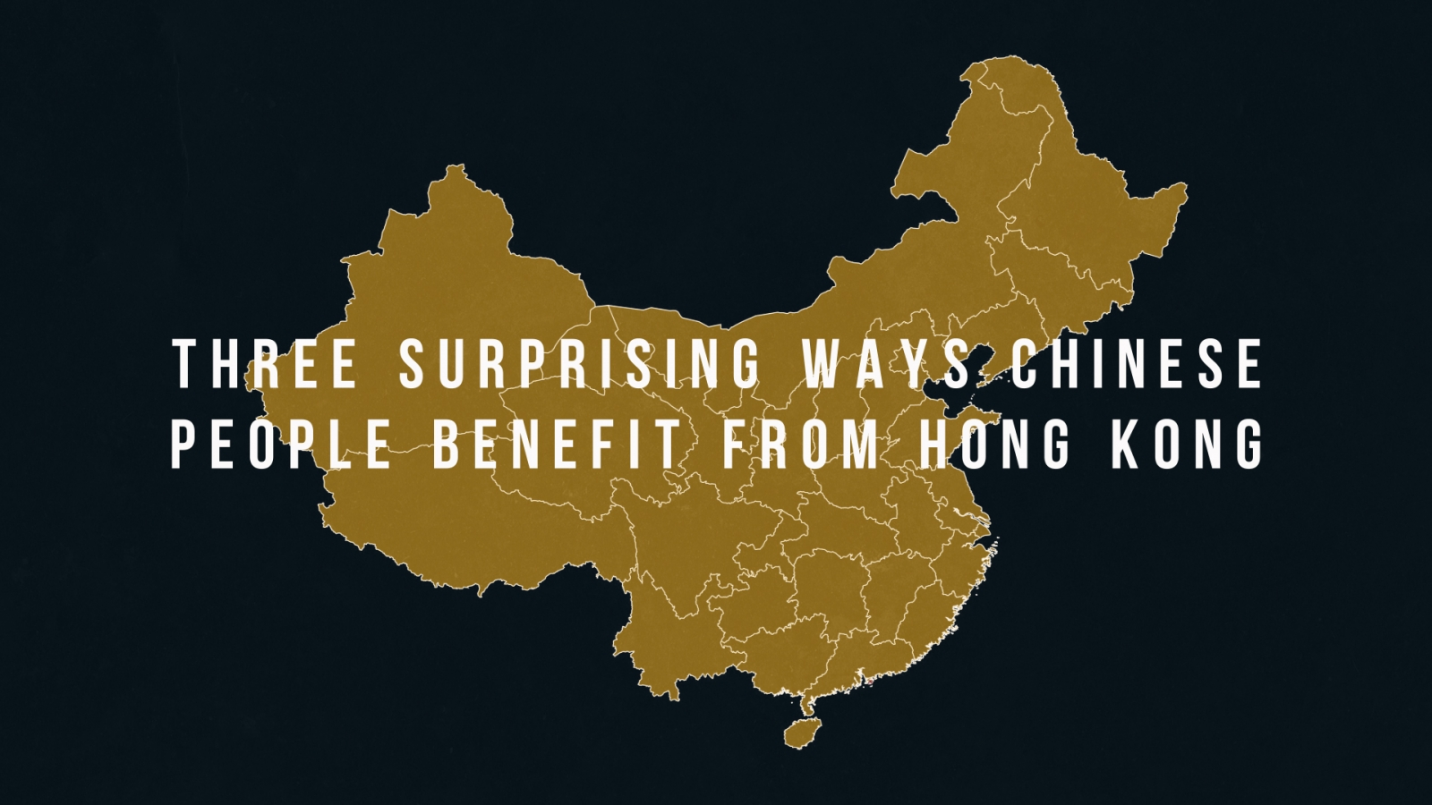 three-surprising-ways-chinese-people-benefit-from-hong-kong