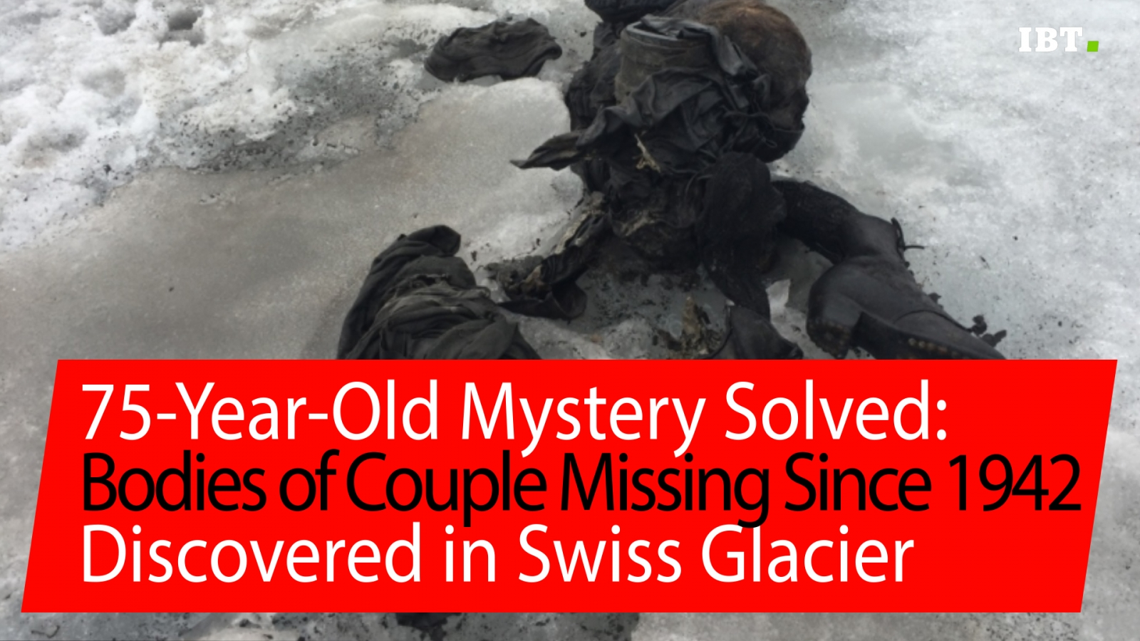 Frozen bodies of Swiss couple missing for 75 years found on Alps glacier