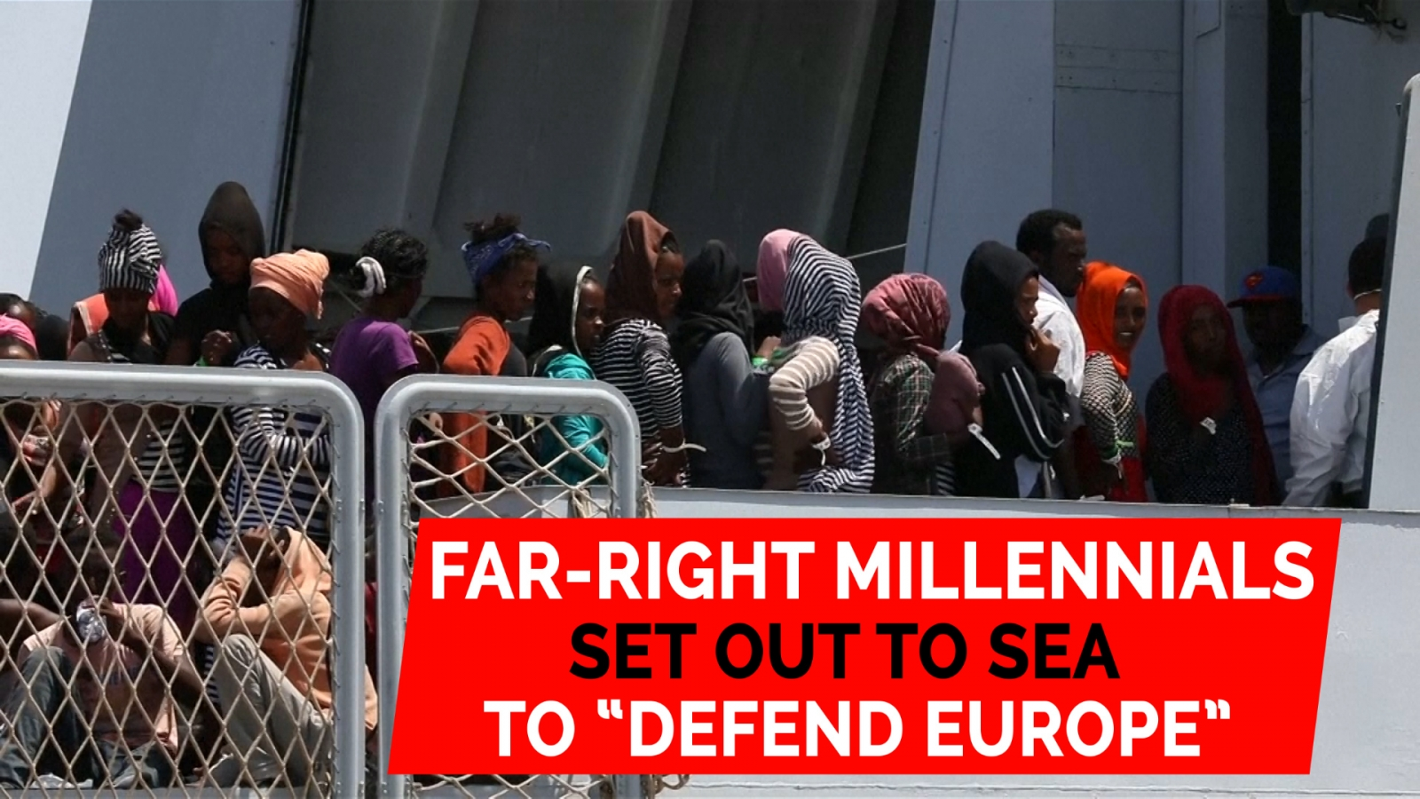far-right-millennials-set-out-to-sea-to-defend-europe-from-migrants