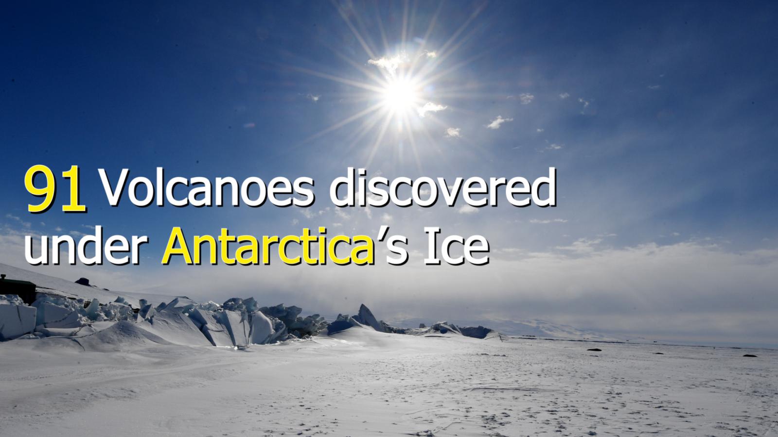 91-volcanoes-discovered-under-antarcticas-ice