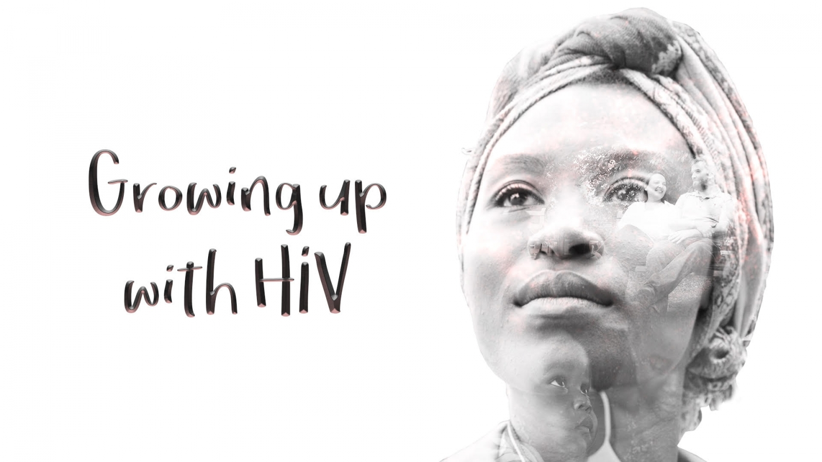 Growing up with HIV