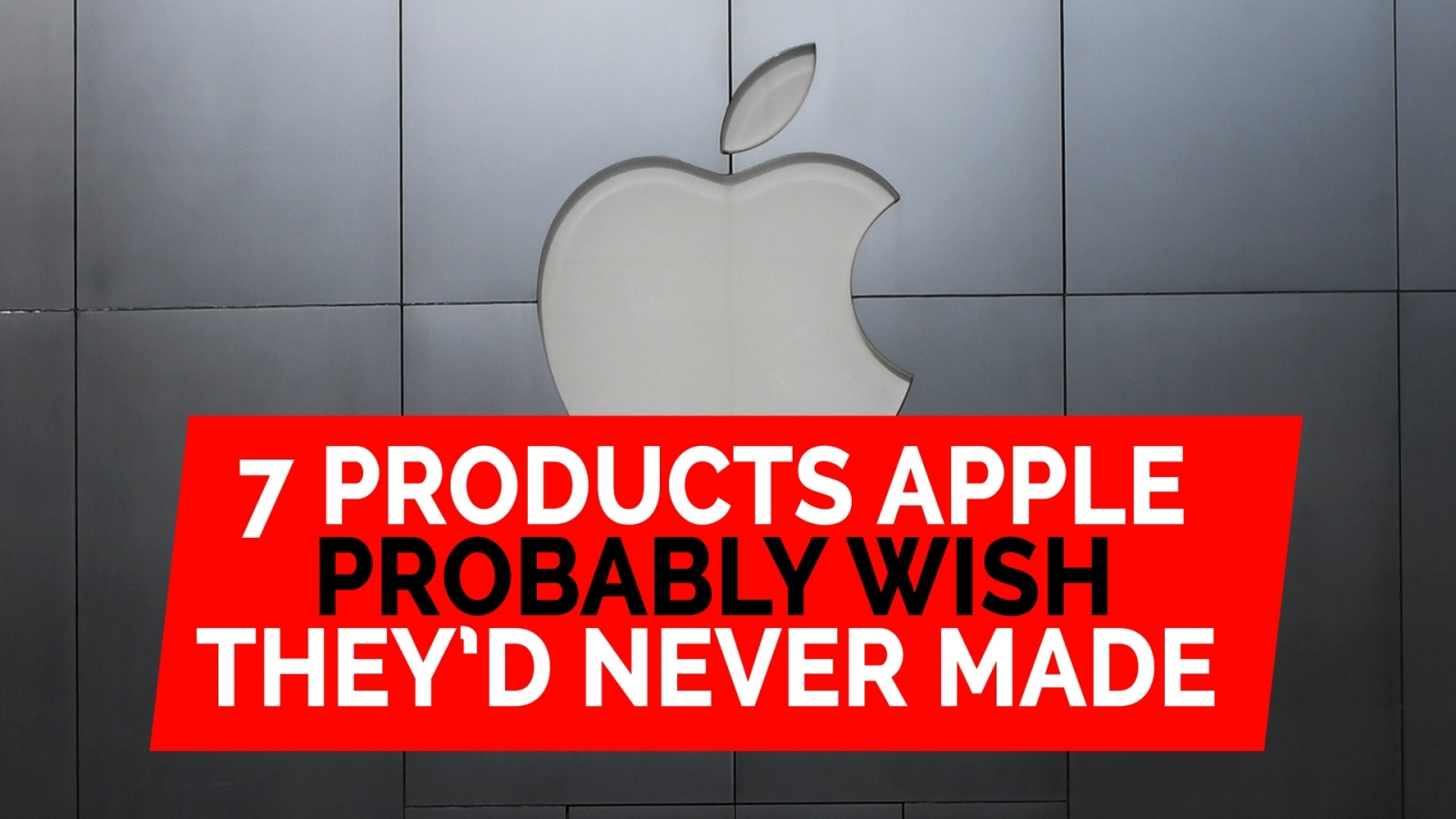7 products Apple probably wish they'd never made
