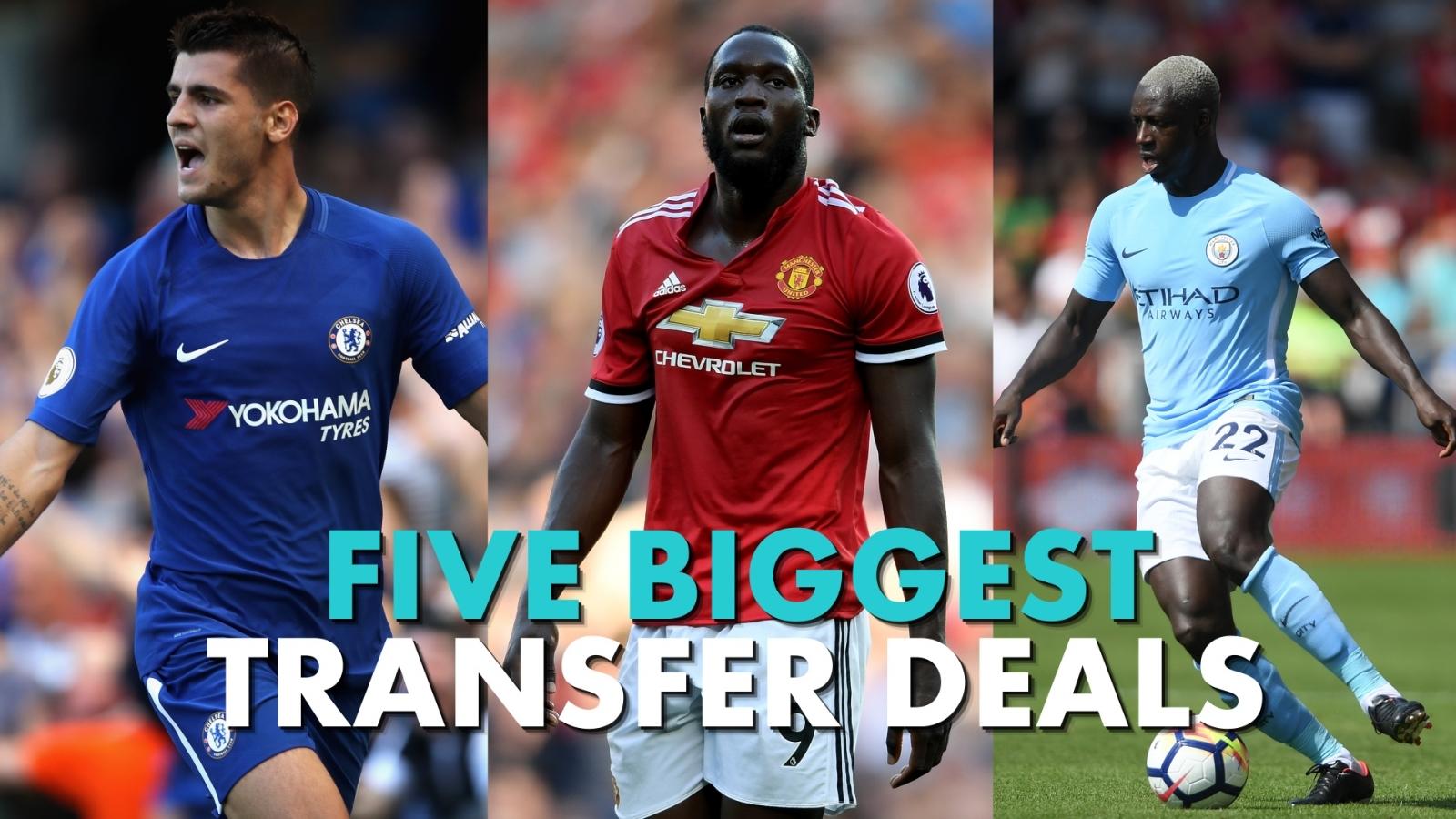 Five biggest Premier League transfer deals