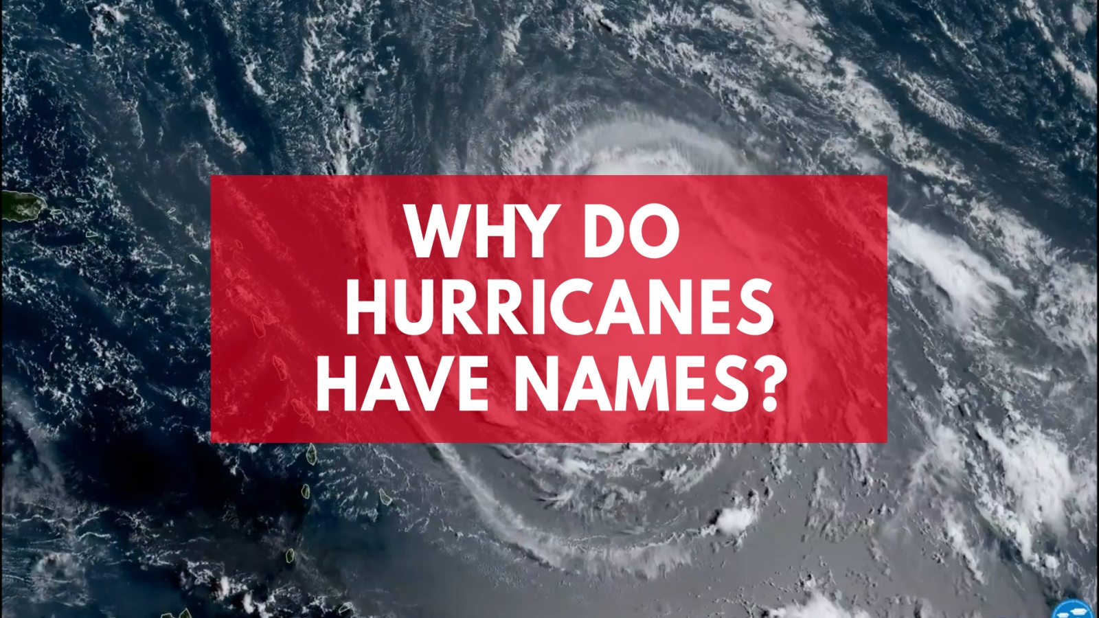 why-do-hurricanes-have-names