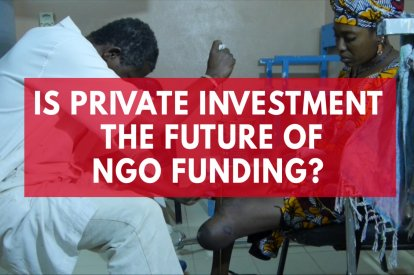 Why NGOs Are Turning To Private Investment To Tackle Humanitarian Crisis' Around The World