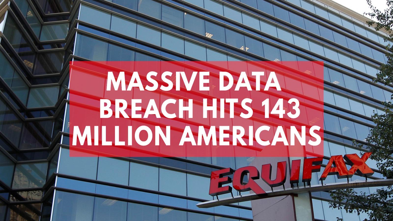 massive-equifax-data-breach-hits-143-million-americans